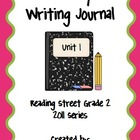 Second Grade Weekly Writing Journal Reading Street, Unit 1