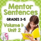 Mentor Sentences Unit: Second 10 Weeks