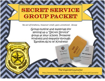 Secret Service Group: Promoting Random Acts of Kindness!