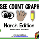 See Count Graph:  March Edition!  A Common Core Aligned Gr