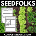 Seedfolks - Complete Unit with Vocab, Questions, and Activities