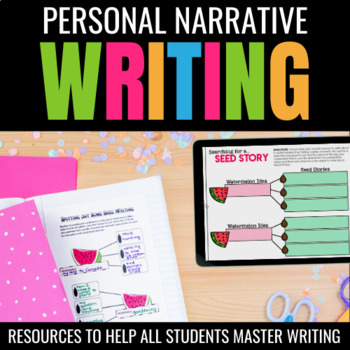 Seed Stories Personal Narrative Writing