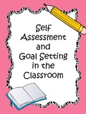 Self Assessment and Goal Setting in the Classroom *Great f