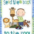 Send them back to the Zoo