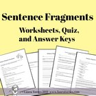 Sentence Fragments - Worksheets, Quizzes and Answer Keys