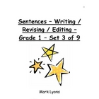 Sentences - Writing / Revising / Editing - Grade 1 - Set 3 of 9