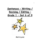 Sentences - Writing / Revising / Editing - Grade 1 - Set 6 of 9