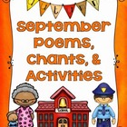 September Poems, Chants, & Activities Grades 1-3
