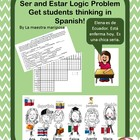 Ser and Estar Logic Problem Get students thinking in Spanish!