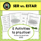 Ser vs. Estar Supplemental Activities, 17 page packet