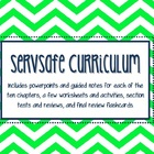 ServSafe Curriculum; Powerpoints, Notes, Activities, Tests