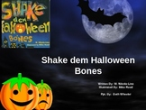 """Shake Dem Halloween Bones"" PPT to go with the book"