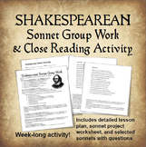 Shakespearean Sonnet Group Work Activity and Close Reading