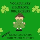 Shamrock Vocabulary Organizers and Greek and Latin Root Wo