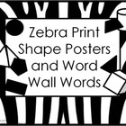 Shape Posters and Word Wall Words - Zebra Print #1 (black