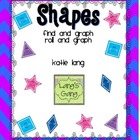 Shapes: Find and Graph/Roll and Graph