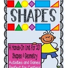 Shapes Unit: Hands-On Shapes Activities, Math Centers & Ga