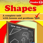 Shapes, grades 1-3 - a complete unit with lessons & problems.