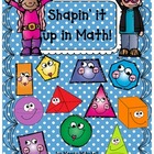 """Shapin"" It Up with Math!-A Geometry Resource"