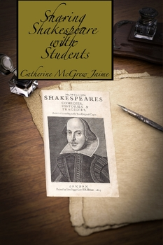 Sharing Shakespeare with Students