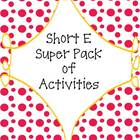 Short E Super Pack of Activities