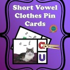 Short Vowel Clothes Pin Cards - CVC word middle sounds