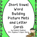 Short Vowel Picture Mats and Letter Cards