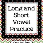 Short and Long Vowel Sounds Practice