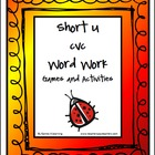 Short u CVC Word Work Activities and Games