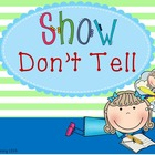 Show Don't Tell Lesson, Notes, Practice Sheet, and Figurat