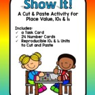 Show It! - Making Tens and ones - Place Value