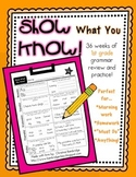 """""""Show What You Know!"""" 36 1st Grade Weekly Grammar Practice Pages"""