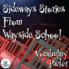 Sideways Stories from Wayside School Vocabulary Packet w/ Quiz