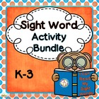 Sight Word Activity Packet, K-3, Bundled, Common Core Style