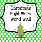 Sight Word - Alphabet- Word Wall Literacy Center Christmas