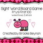 Sight Word Board Game - Fry's 1st 100 - Valentine's Theme