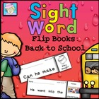 Sight Word Flip Books:  Back to School