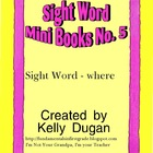 Sight Word Mini Book - Where