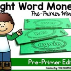 Sight Word Money (Pre-Primer Edition)