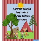 Sight Word Phrases With Matching Pictures--Camping Themed
