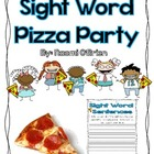 Sight Word Pizza Party! (Common Core)
