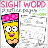 Sight Word Practice Pages ~ 50 Sight Words ~