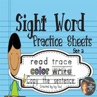 Sight Word Practice Sheets {Read, Trace, Color, Copy, & Wr