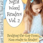 Sight Word Readers Volume 2