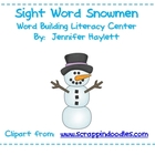 Sight Word Snowmen Word Work Activity