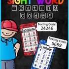 Sight Word Texting Codes (First Grade)
