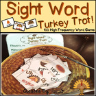 Sight Word Turkey Trot! - 100 High Frequency Word Reading Game