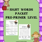 Sight Word Worksheet Packet  - Pre-Primer Level