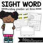 Sight Word Writing Practice Three