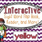 Sight Word: YELLOW - Interactive Flap Book, Reader, & More! 1/2 Price Today Only